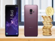 Gia Galaxy S9 tham chi con  & quot;chat & quot; hon iPhone X rat nhieu