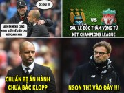 "anh - Video - aNH CHe BoNG da (17.3): Klopp va Guardiola ""tro mat"" vi Champions League"