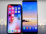 iPhone X cu va Galaxy Note 8 moi: May nao tot nhat o muc gia 15 trieu dong?