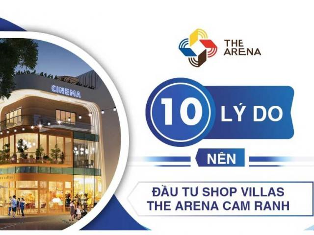 10 ly do nen dau tu  Shop Villas The Arena Cam Ranh