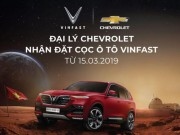 Doanh nghiep - dai ly Chevrolet chinh thuc nhan dat coc xe o to VinFast