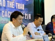 The thao - Vuong World Cup, dai hoi VFF chua the dien ra?