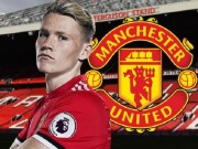 "360 do Sao: Scott McTominay - Tu cau be duoc Sir Alex chon den ""diem sang"" M.U"