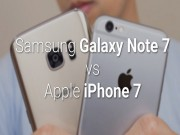 Cong nghe - So sanh so bo giua Samsung Galaxy Note 7 voi iPhone 7/7 Plus