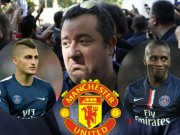 The thao - Raiola mang Verratti ve M.U, day Matuidi toi Juventus