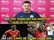 "anh - Video - HaU TRuoNG (21.7): Mourinho ""no vang troi"", ""bom tan"" Man City ""an qua dang"""