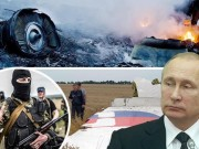 Tham kich MH17: CIA chu muu, am muu am sat Putin, so 7 ky la?