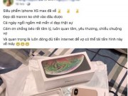 Som so huu iPhone Xs Max, dan mang noi gi ve sieu pham nay?
