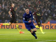 "The thao - Clip Vardy lap hat-trick, Leicester ""chon vui"" Man City"