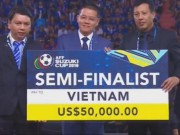 Hau AFF Cup 2016, dT Viet Nam nhan 4 ty dong tien thuong?